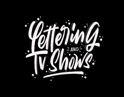Lettering & Tv Shows