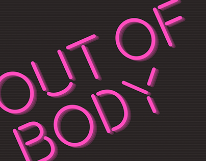 Out of Body Kinetic Type