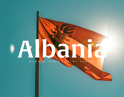 Across the country series : Albania — Photography