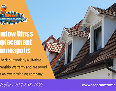 Window Glass Replacement Minneapolis | snapconstruction