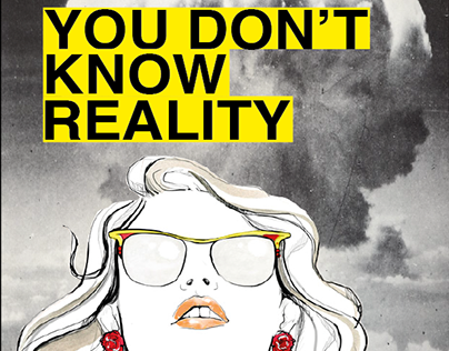 YOU DON'T KNOW REALITY
