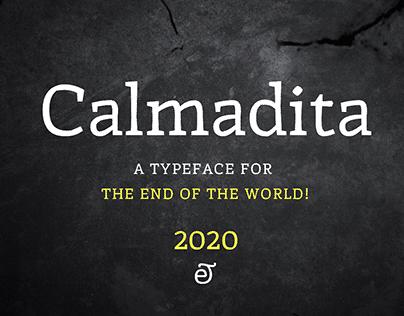Calmadita, una fuente para el fin del mundo