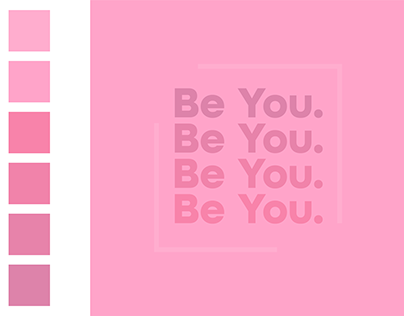Be You - Pink Color Study