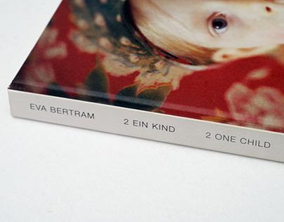 Book design – 2 One Child, Eva Bertram, Photobook