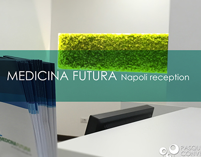 Medicina Futura - Napoli reception