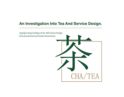 An Investigation Into Tea And Service Design