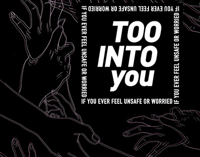 Too into you- Women's Aid