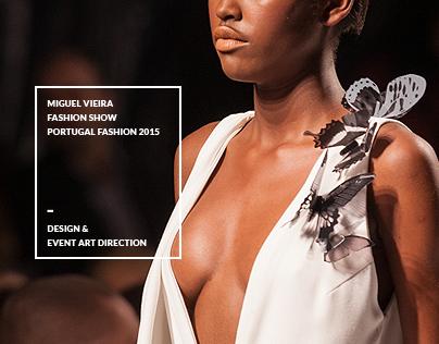 Miguel Vieira Fashion Show - Portugal Fashion   2015