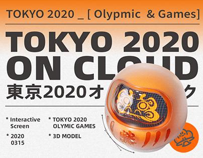 「 TOKYO 2020 ON CLOUD」 Interactive Installation