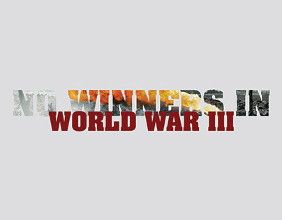 No Winners In World War III