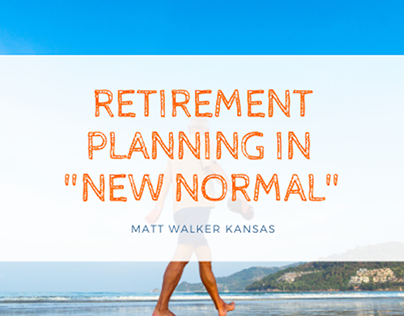 """Retirement Planning in """"New Normal"""""""