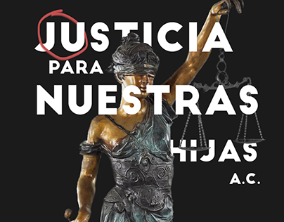 Justicia Para Nuestras Hijas