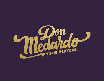 DON MEDARDO Y SUS PLAYERS - Propuesta 50 Años