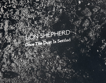 "LION SHEPHERD ""Once The Dust Is Settled"""