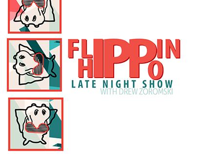 Flippin Hippo Late Night Show