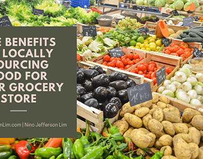 The Benefits of Locally Sourcing Food for Your Store