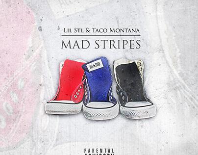 Lil Stl - Mad Stripes
