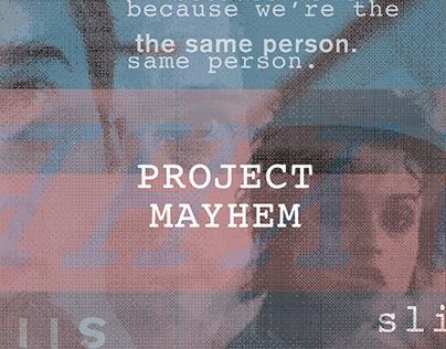 Project Mayhem | Zine