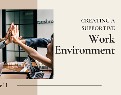 Creating A Supportive Work Environment - Taly Russell