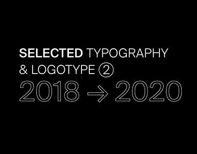SELECTED TYPOGRAPHY & LOGOTYPE ②