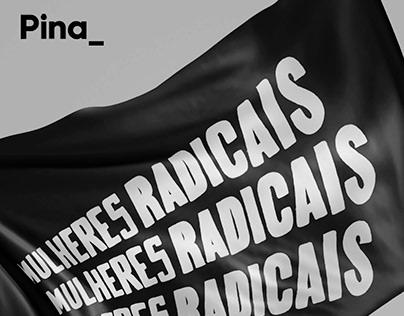 """Bandeira 3D """"Mulheres Radicais"""" na Pina_"""