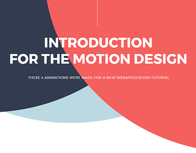 Introduction for the motion design
