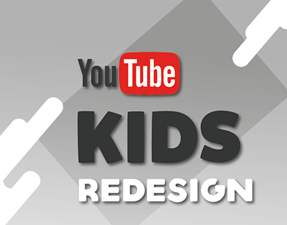 YouTube Kids App Redesign