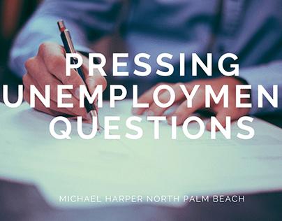 Pressing Unemployment Questions
