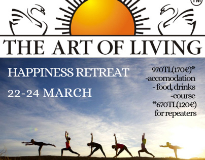 The art of living. Happiness retreat.