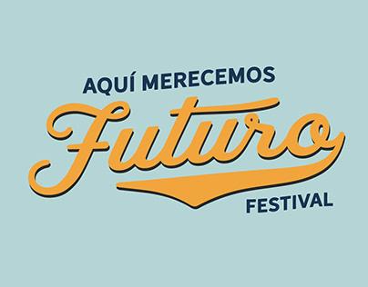 festival aquí merecemos futuro