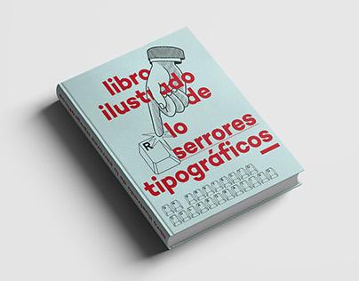Libro Ilustrado de lo Serrores Tipográficos