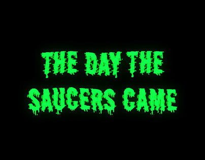 'The Day The Saucers Came' Title Sequence