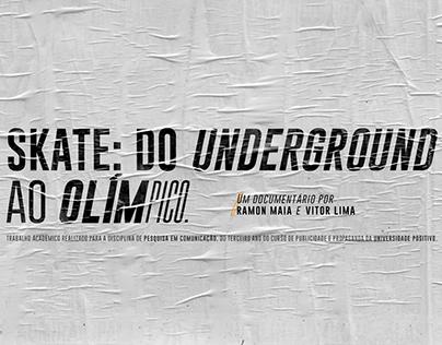 Skate: do underground ao olímpico.