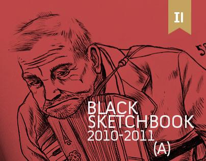 BLACK SKETCHBOOK 2010-2011 | PART A