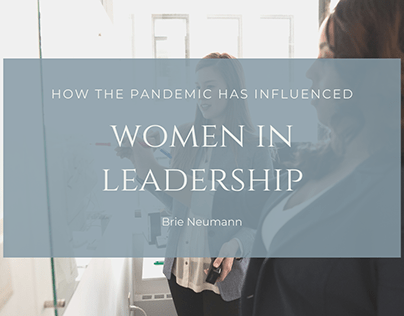 How the Pandemic Has Influenced Women in Leadership