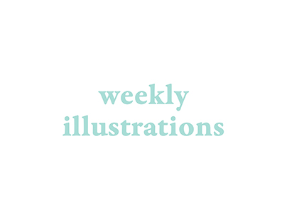 Weekly Illustrations
