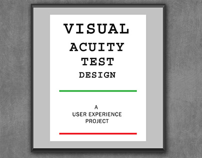 Visual Acuity Test Design : UX Project