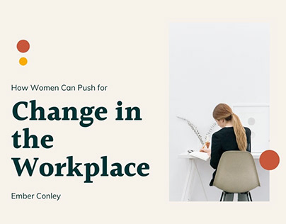 How Women Can Push for Change at Work | Ember Conley