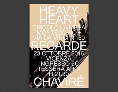 Heavy Heart + Regarde + Chaviré