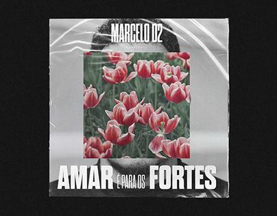Marcelo D2 - AMAR é para os FORTES