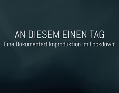 AN DIESEM EINEN TAG - Eine Filmproduktion im Lockdown!
