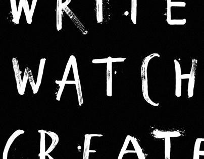 Write, watch, create!