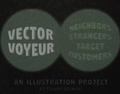 Vector Voyeur