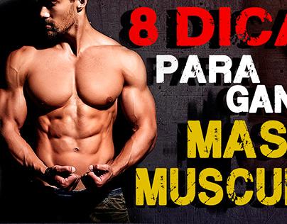 Thumbnail YouTube: 8 dicas para ganhar massa muscular