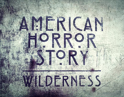 American Horror Story : Wilderness