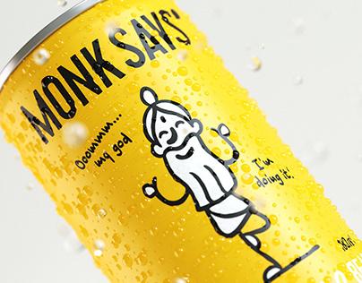 Monk Says