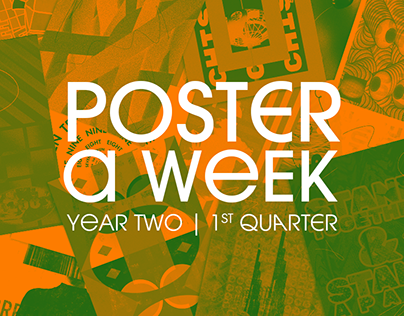 Poster a Week   Year Two (1st Quarter)