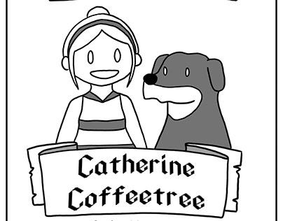 The Adventure of Catherine Coffeetree