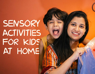 Sensory Activities for Kids at Home