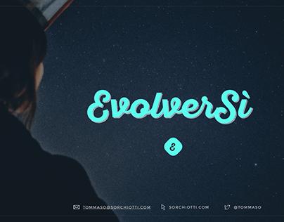 EvolverSì [Branding - Sviluppo Idea - Digital Strategy]
